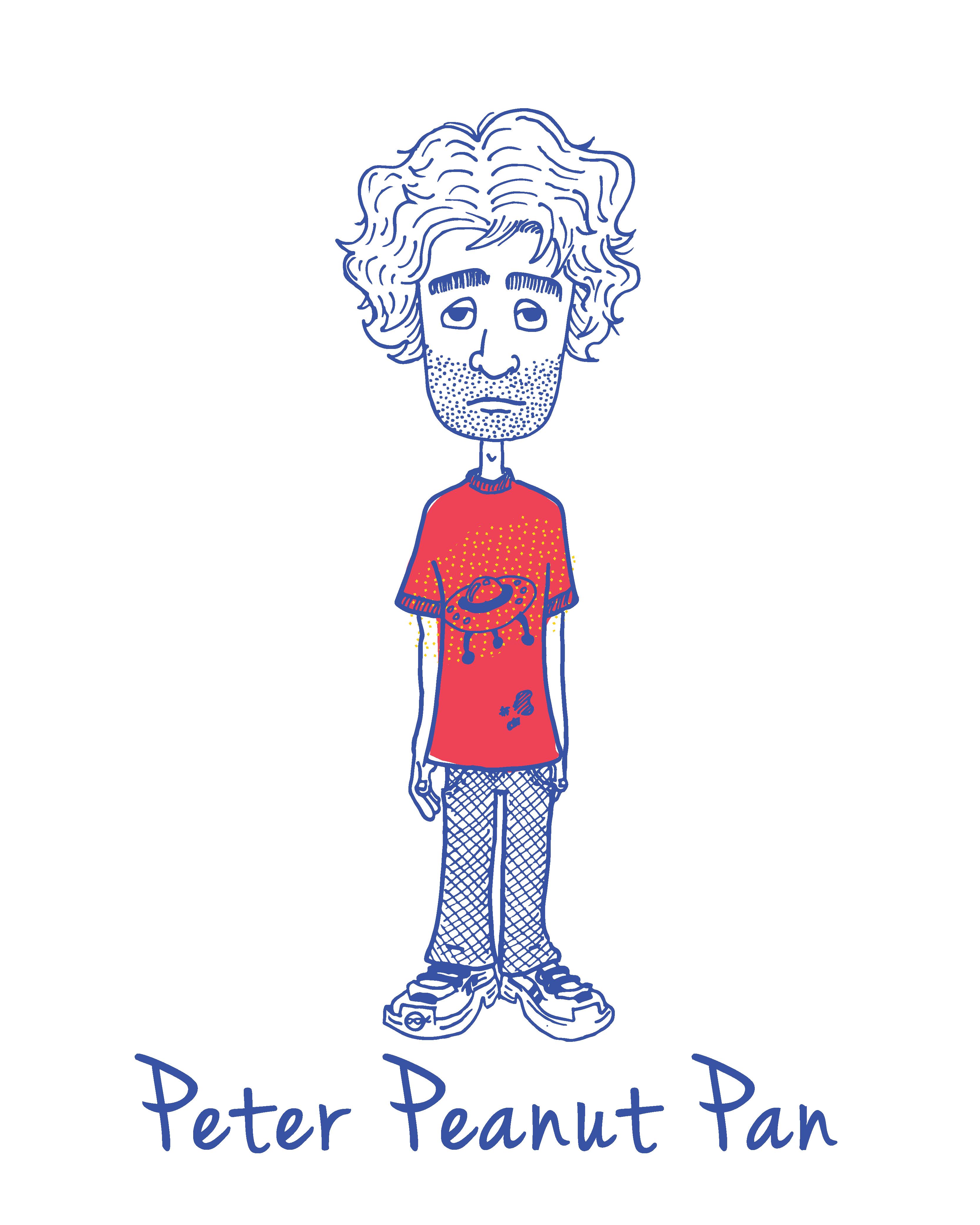 You're Peter Peanut Pan